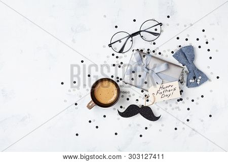 Holiday Breakfast On Happy Fathers Day With Cup Of Coffee, Gift Box, Glasses, Bowtie And Moustache T