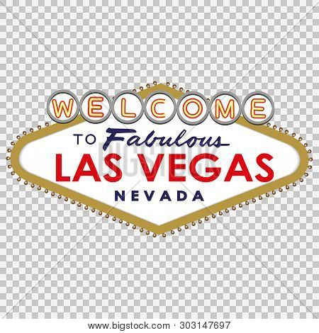 Welcome To Fabulous Las Vegas Sign . Template For Your Design