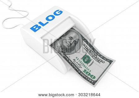 Make Money With Blog Concept. Money Maker Blog Machine With Dollars Banknote On A White Background.