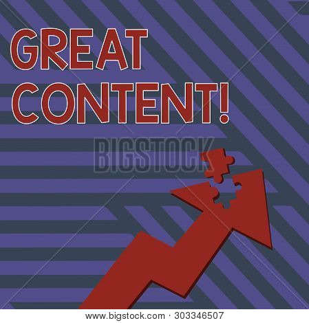Writing note showing Great Content. Business photo showcasing valuable text matter of a document or publication in any form Arrow Pointing Up with Detached Part Jigsaw Puzzle Piece. poster