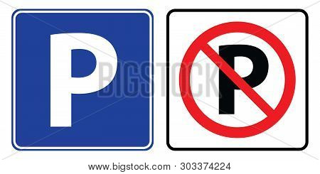 Parking Symbol And No Parking Sign.parking And No Parking Sign Drawing By Illustration
