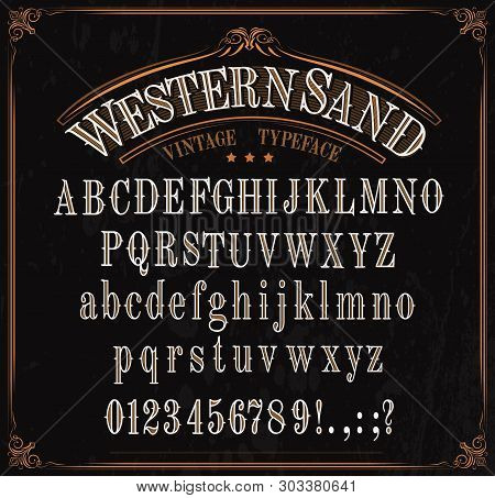 Western Font Letters. Vector Vintage Typeface In Retro Vignette Frame. English Abc, Uppercase And Lo
