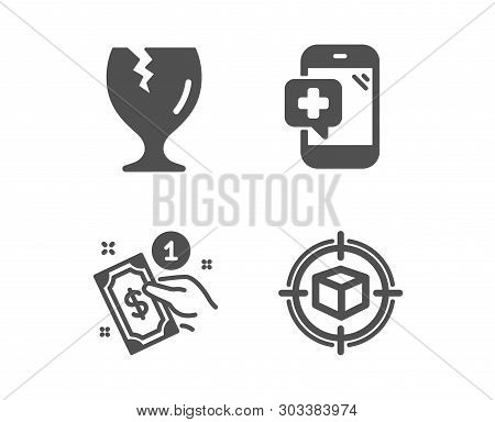 Set Of Payment Method, Fragile Package And Medical Phone Icons. Parcel Tracking Sign. Give Money, Sa