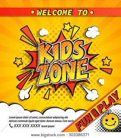 Kids Zone Invitation Banner In Comic Boom Explosion Bubble On Yellow Halftone Background With Sunbur