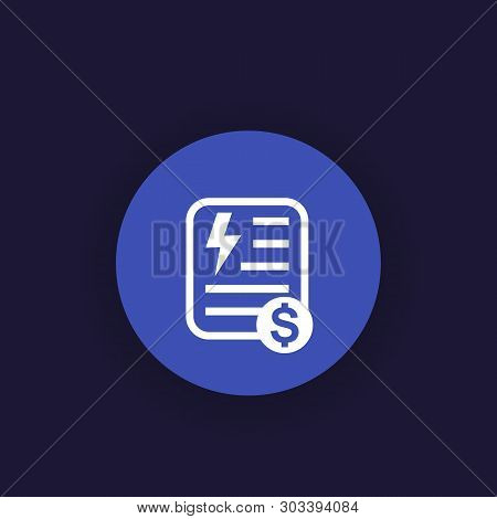 Electricity Utility Bill Icon, Vector, Eps 10 File, Easy To Edit