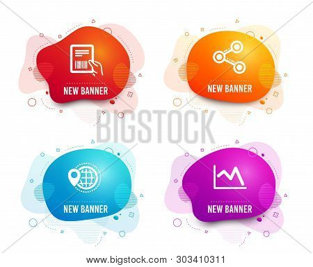Liquid Badges. Set Of World Travel, Share And Parcel Invoice Icons. Line Chart Sign. Map Pointer, Fo