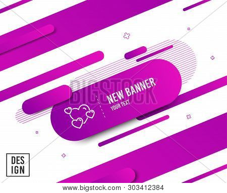 Hearts Line Icon. Favorite Like Sign. Positive Feedback Symbol. Diagonal Abstract Banner. Linear Hea