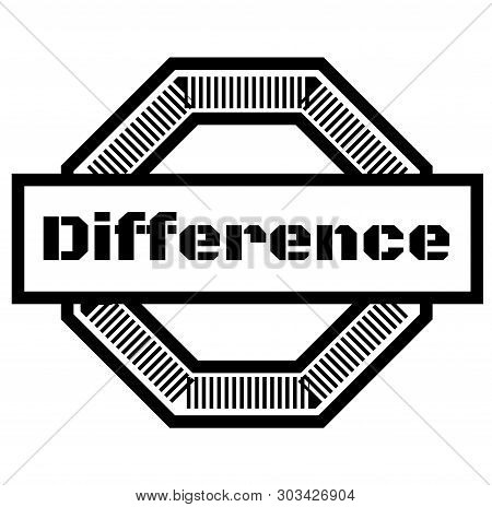 Difference Stamp On White Background. Stickers Labels And Stamps Series.