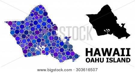 Blue Round Spot Mosaic And Solid Map Of Oahu Island. Vector Geographic Map Of Oahu Island In Blue Co