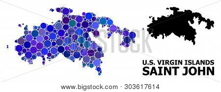 Blue Round Spot Mosaic And Solid Map Of Saint John Island. Vector Geographic Map Of Saint John Islan