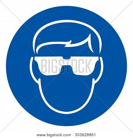 Wear Safety Glasses Must Be Worn Symbol Sign, Vector Illustration, Isolated On White Background Labe