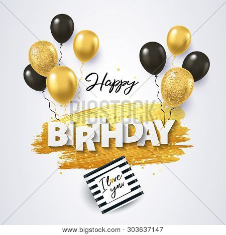 poster of Happy Birthday card. Holiday illustration with gift box, black and gold balloons, confetti and texture of golden brush strokes on a white background. Birthday day poster design, social and fashion ads