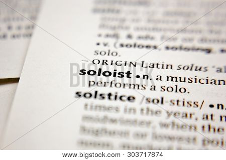 Word Or Phrase Soloist In A Dictionary.