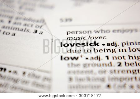 Word Or Phrase Lovesick In A Dictionary.