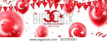 Holiday Horizontal Banner Of 30 August Victory Day Turkey. Zafer Bayrami. Vector Illustration With R