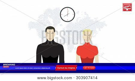 Anchorman's Man And A Woman In Breaking News In The Television Studio With World Map. Flat Vector Il