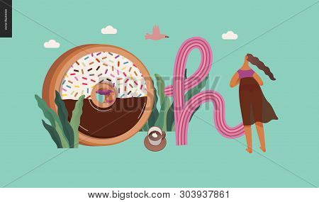Dessert Lettering - Oh - Modern Flat Vector Concept Digital Illustration Of Temptation Font, Sweet L