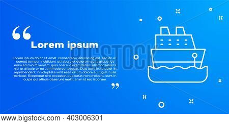 White Line Cruise Ship Icon Isolated On Blue Background. Travel Tourism Nautical Transport. Voyage P