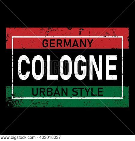 Cologne, Text Design. Vector Typography Poster. Usable As Background.