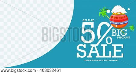 Illustration Of Happy Pongal Sale Background Template Design With 50% Discount,