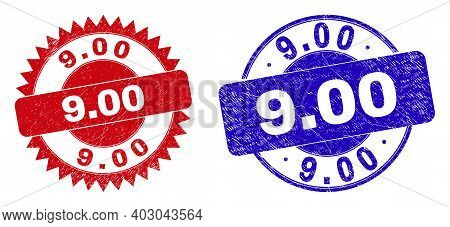 Round And Rosette 9.00 Seals. Flat Vector Grunge Seals With 9.00 Slogan Inside Round And Sharp Roset