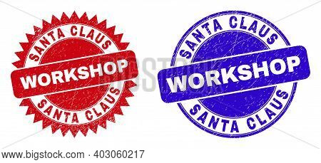 Round And Rosette Santa Claus Workshop Stamps. Flat Vector Scratched Seal Stamps With Santa Claus Wo