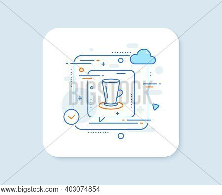 Cup Of Tea Line Icon. Abstract Vector Button. Fresh Beverage Sign. Latte Or Coffee Symbol. Teacup Li
