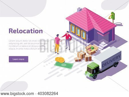Relocation Isometric Web Banner Or Landing Page. Man Standing Near New Own House With Real Estate Ag
