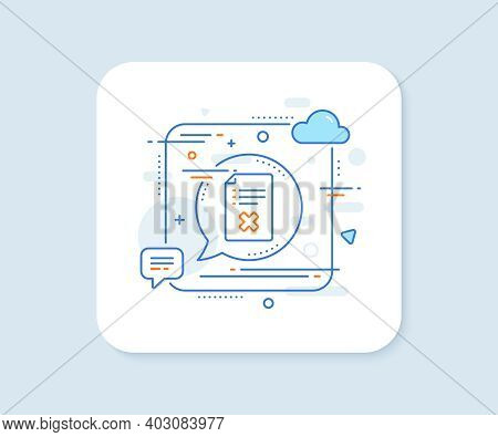 Reject File Line Icon. Abstract Square Vector Button. Decline Document Sign. Delete File. Reject Fil
