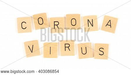 Corona Virus Letters, Isolated On A White Background