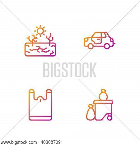 Set Line Full Dustbin, Plastic Bag, Drought And Car. Gradient Color Icons. Vector
