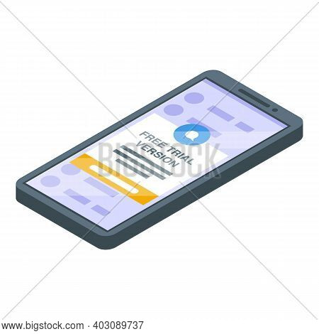 Phone Trial Version Icon. Isometric Of Phone Trial Version Vector Icon For Web Design Isolated On Wh