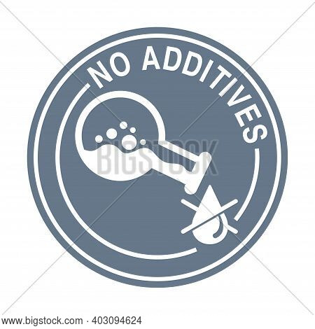 No Preservatives, No Additives And Dye Free Pictogram - Organic Food Sticker - Vector Packaging Labe
