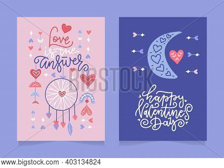 Set Of Valentines Day Greeting Cards With Hand Written Greeting Lettering In Modern Boho Style. Bohe