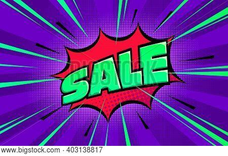 Halftone Pop Art Comic Background. Speech Bubble With Sale Text. Stock Vector Illustration.