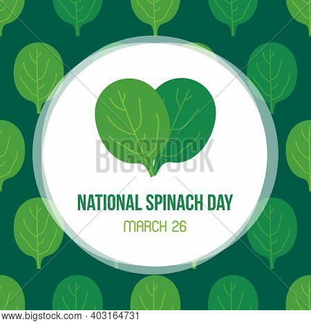 National Spinach Day Vector Card, Illustration With Cartoon Style Spinach Pattern Background.