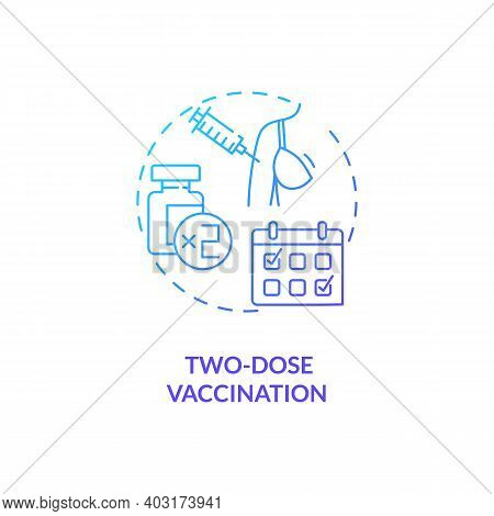 Two Dose Vaccination Concept Icon. Covid Vaccination. Better Results From Treating Patients With Pil