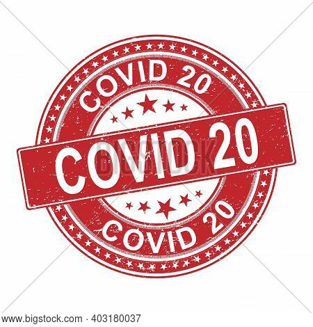 Covid-20 Stamp Or Seal For Covid-20, Vector Illustration