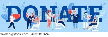 Banner With Blood Donation Concept. Characters Of Donors Sitting In Medical Chairs And Doctors Or Nu