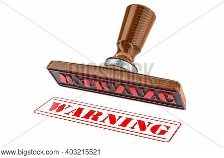 Warning Stamp. Wooden Stamper, Seal With Text Warning, 3d Rendering Isolated On White Background