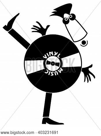 Original Vinyl Record Icon. Funny Vinyl Record Man Black On White Illustration