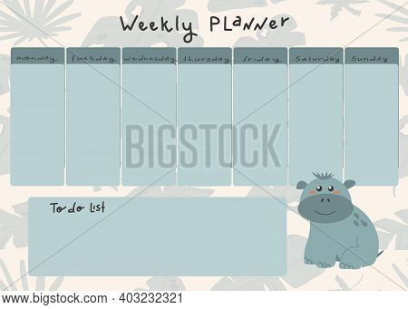 Vector Kids Weekly Planner With Cute Hippo In Cartoon Style. Place For A To-do List.