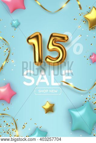 15 Off Discount Promotion Sale Made Of Realistic 3d Gold Balloons With Stars, Sepantine And Tinsel.