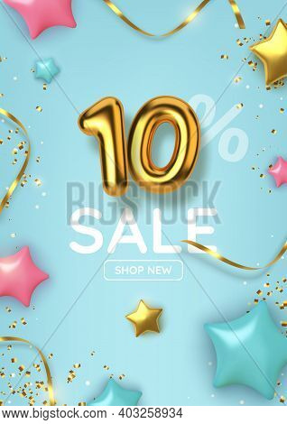 10 Off Discount Promotion Sale Made Of Realistic 3d Gold Balloons With Stars, Sepantine And Tinsel.