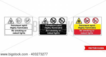 Petroleum Spirit Highly Flammable No Smoking Or Naked Lights Fire Prevention And Explosive Hazard Si