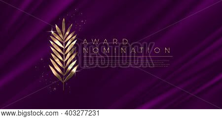 Award Nomination - Design Template. Golden Branch On A Purple Cloth Background. Award Sign With Gold