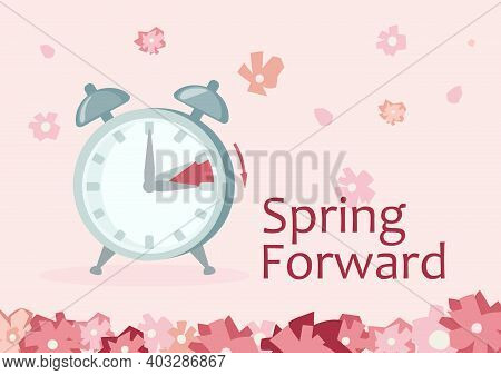 Clock Forward In Spring. Advancing For Daylight Saving Time. Alarm Clock To Go To Summertime, One Ho