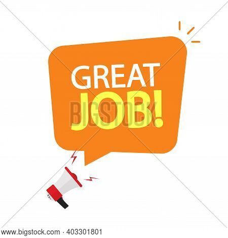 Great Job Speech Bubble Megaphone Promotion Advertising Message Vector Flat Cartoon Banner, Good Nic
