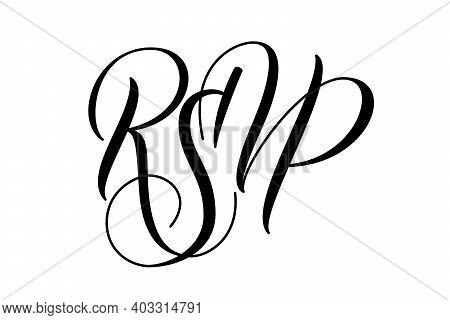 Modern Brush Calligraphy Rsvp Isolated On White Background For Wedding R.s.v.p. Card. Vector Illustr