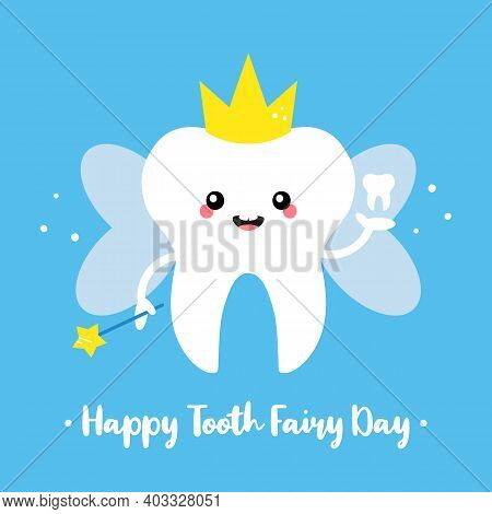 Happy Tooth Fairy Day Vector Illustration, Card With Cute Tooth Fairy Cartoon Character In Crown Hol